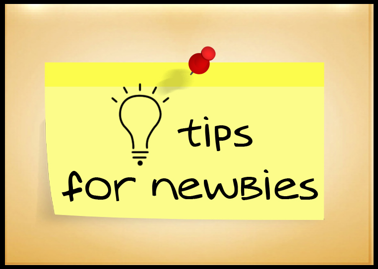 Tips-For-Newbies