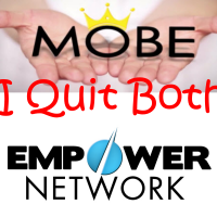 Why I Quit Empower Network and MOBE