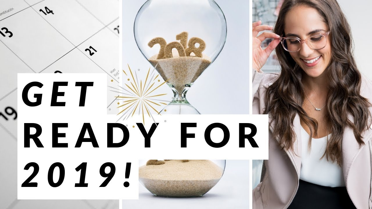 Get Ready For 2019….