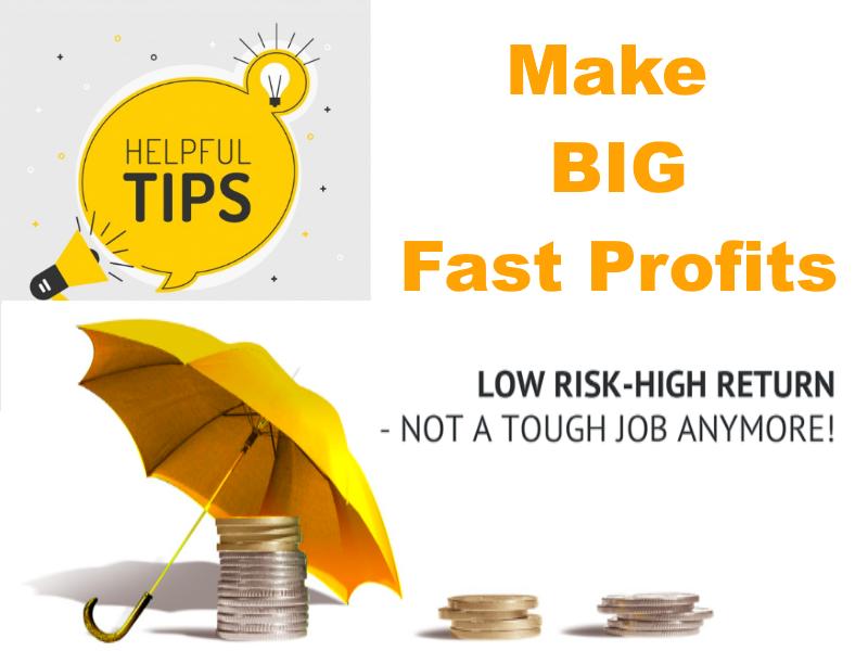 Hot Tip For BIG, Fast Profits