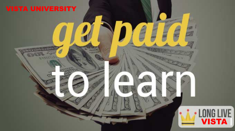 Get Paid To Learn At Vista University