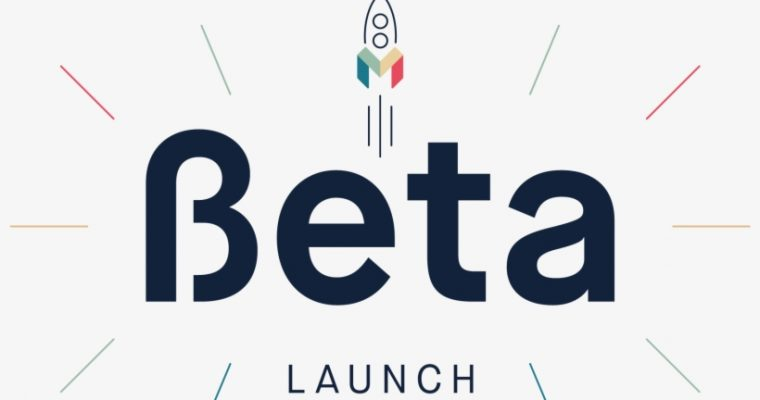 BETA LAUNCH OPPORTUNITY